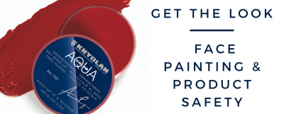 Get the Look – Face Painting & Product Safety
