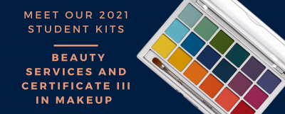 Meet our 2021 Student Kits | FOR BEAUTY SERVICES AND CERTIFICATE III IN MAKEUP