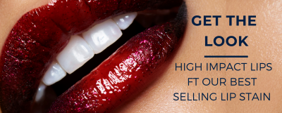 Get the Look - High Impact Lips Ft our Best Selling Lip Stain